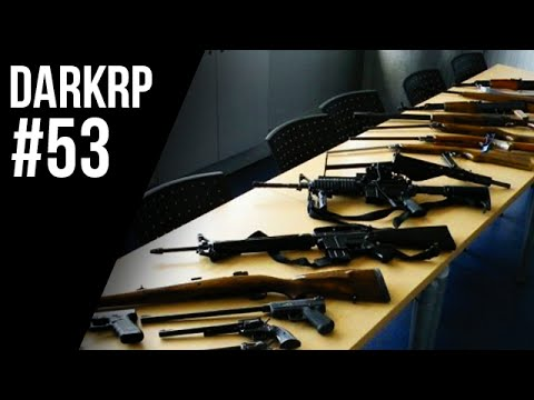DarkRp #53 - Un commerce fructueux ! Vente d'armes Partie 1