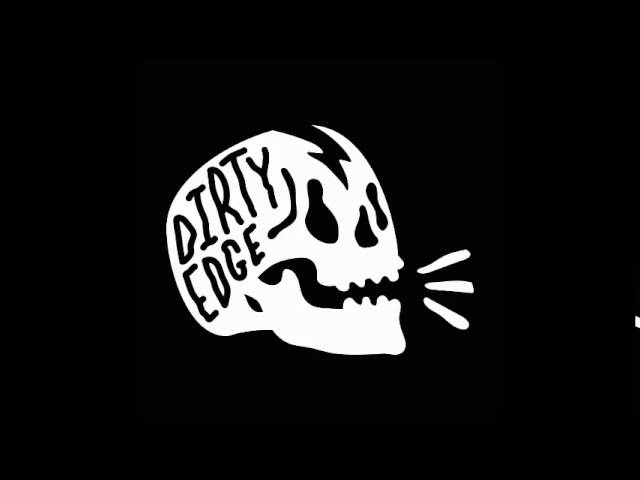 Dirty Edge - Animals