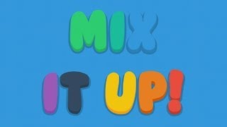 Mix It Up! - Official Launch Trailer