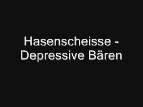 Hasenscheisse - Depressive Bären (+lyrics)
