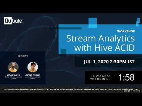 Virtual Workshop: Streaming Analytics with Hive ACID
