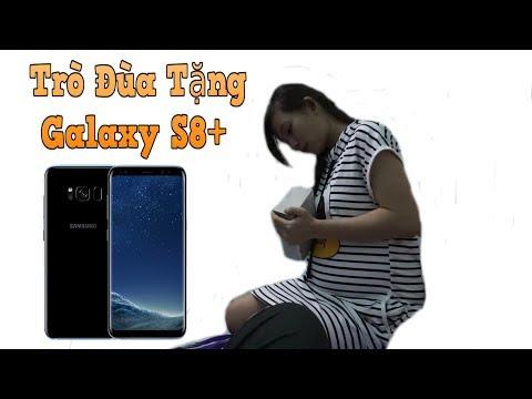 TXT - Trò Đùa Tặng Vợ Samsung Galaxy S8 Plus