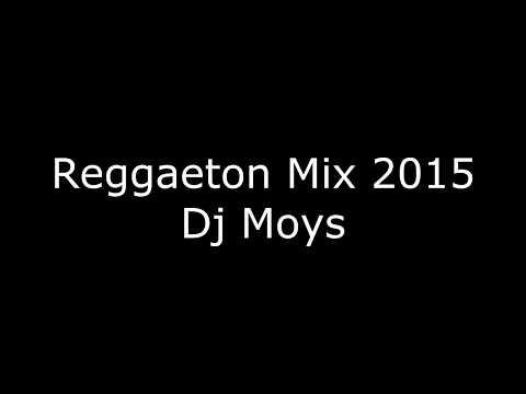 Reggaeton Mix 2015 HD lo mas nuevo Mayo...