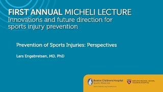 Prevention of Sports Injuries: Perspectives - Lars Engebretsen, MD PhD - Sports Medicine Division