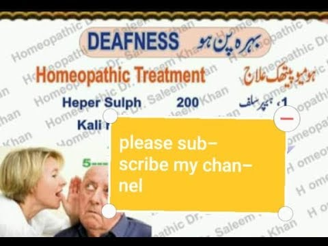 Deafness and treatment medicine with homeopathic remedies
