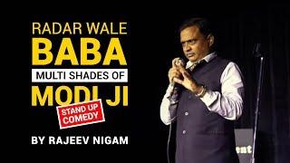 Download Radar Wale Baba | The Multi Shades of Modi Ji | By Rajeev Nigam Mp3 and Videos