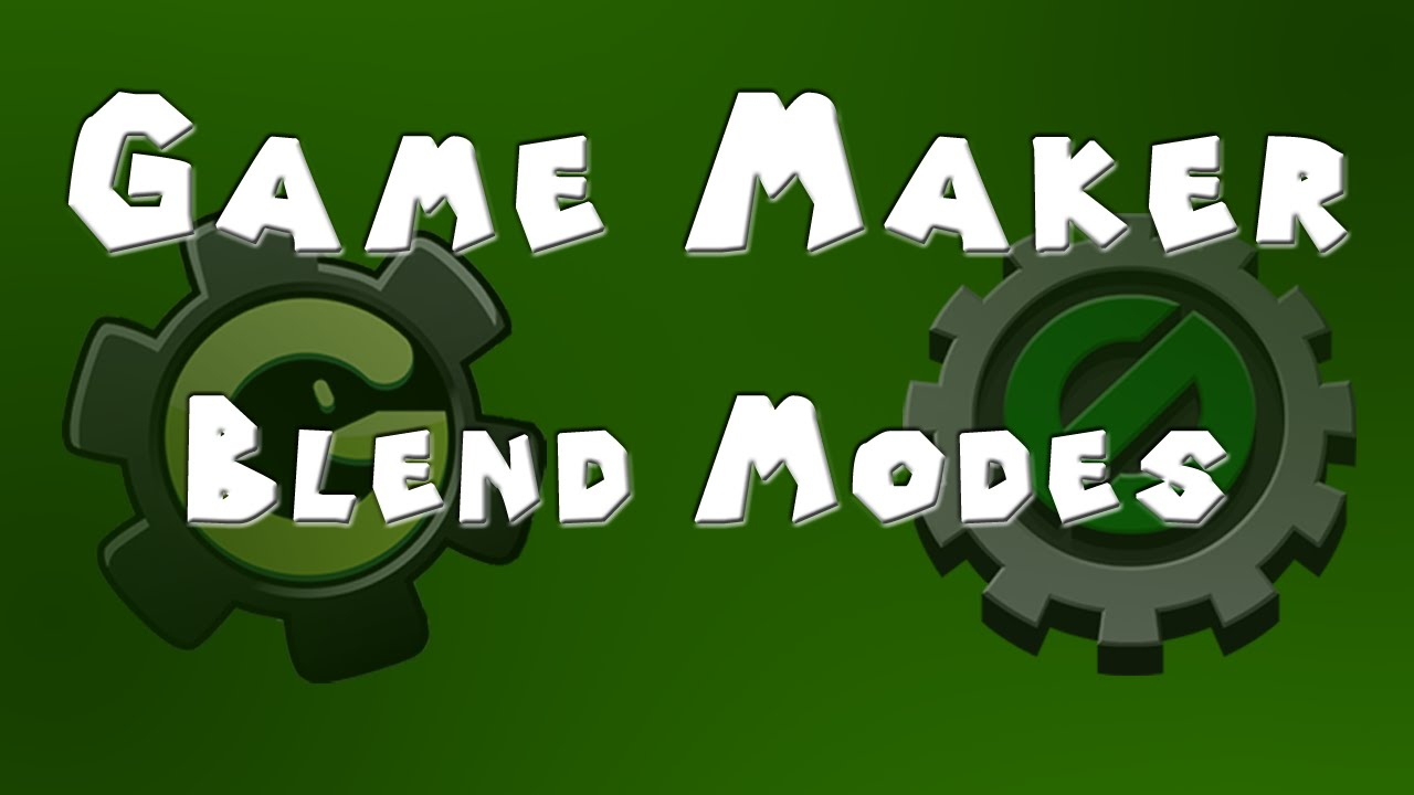 Game maker color blend - Game Maker Tutorial Blend Modes