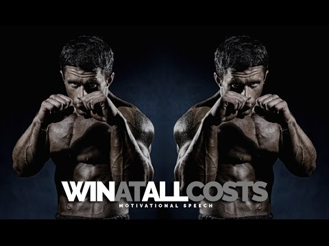 Win At All Costs – Sports Motivational Speech FOR CHAMPIONS!