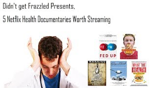 5 Netflix Health Documentaries Worth Streaming