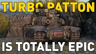 TURBO PATTON is EPIC in World of Tanks!