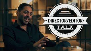 Directing, Editing & Collaboration