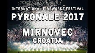 Pyronale 2017: Mirnovec Pirotehnika - Croatia\Kroatien  - Fireworks -  Feuerwerk - Vatromet