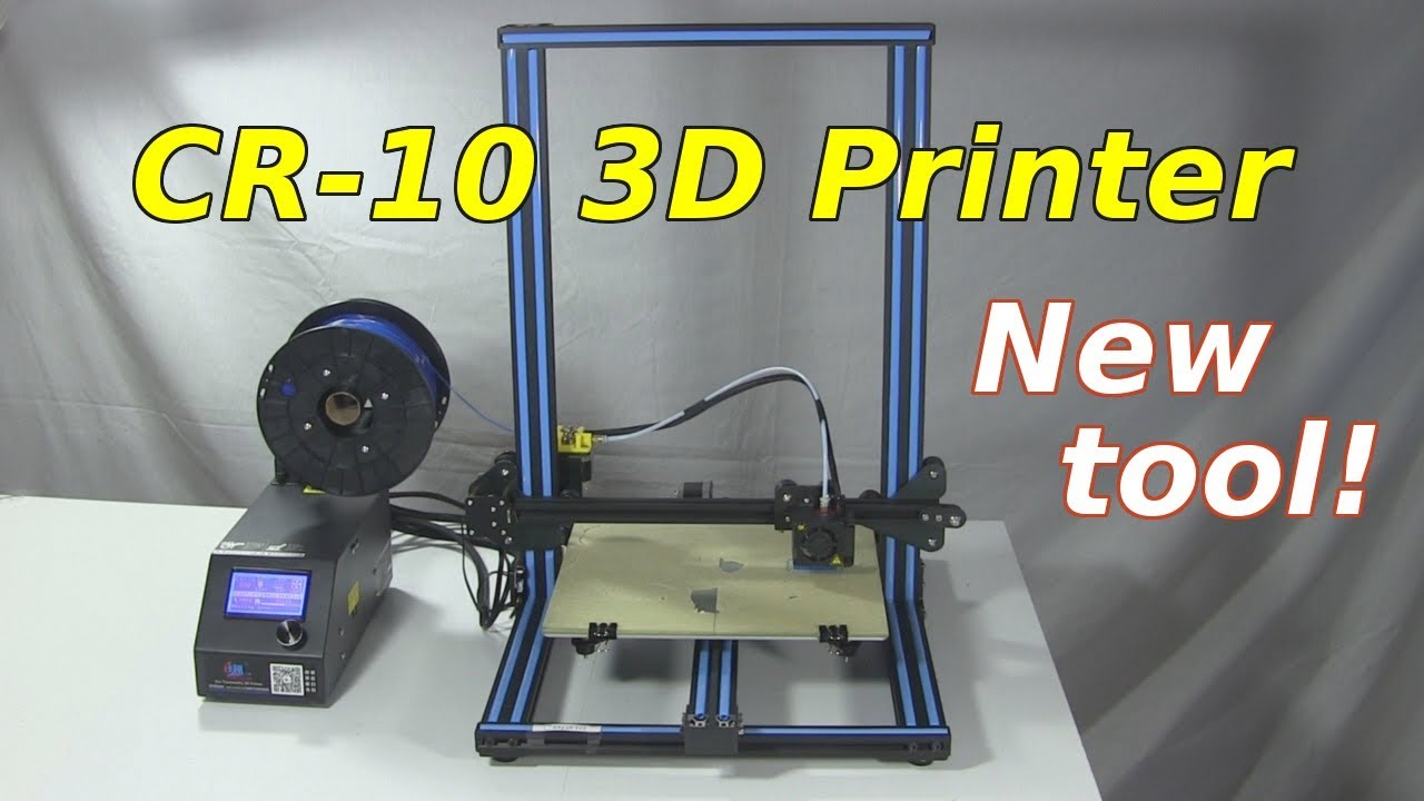 My CR-10 3D Printer - Creality 3D Printer