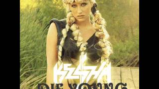 Ke$ha - Die Young (Remix) [Feat. Nicki Minaj]