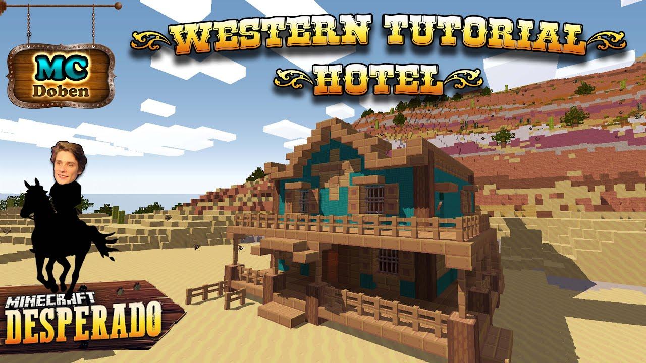 Minecraft Western Tutorial Hotel Minecraft Desperado YouTube - Minecraft desperado hauser