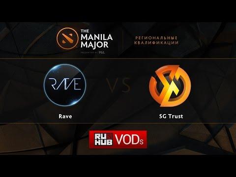 Rave vs SG.Trust,Manila Major Qualifiers game 1