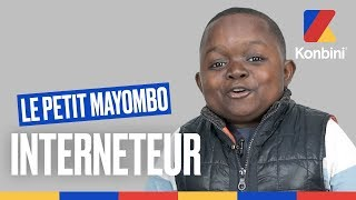 Le Petit Mayombo, l'authentique, l'unique, le mimi des mimis | Interview Interneteur | Konbini