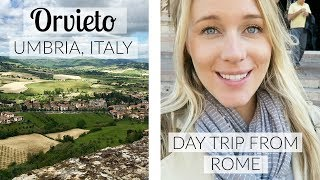 TRAVEL DIARY: ORVIETO, UMBRIA, ITALY