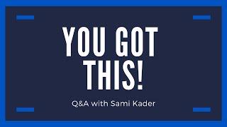Live Q&A with Motivational Speaker and Influencer Sami Kader