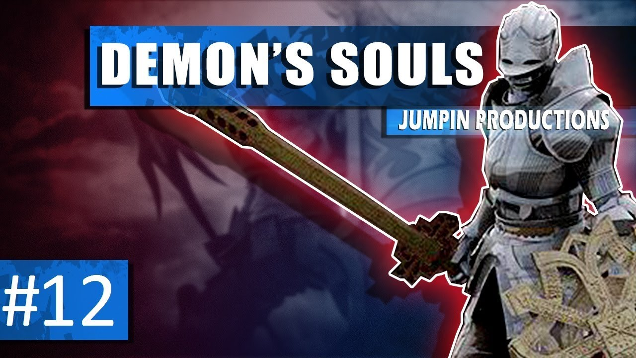 Lets Lastly Play Demons Souls Half 12 (BLIGHT TOWN SUCKS)