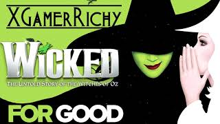 For Good from Wicked [XGamerRichy Cover]