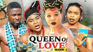 QUEEN OF LOVE SEASON 2 - 2019 Latest Nigerian Nollywood Movie Full HD | 1080p