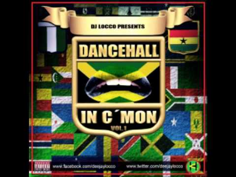 Afro/Caribbean Dancehall Mix 2013 - DanceHall In C'Mon Vol.1 - DJ LOCCO