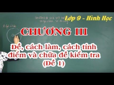 Toán 9 - ôn tập hình chương 3 - kiểm tra 45' đề 1