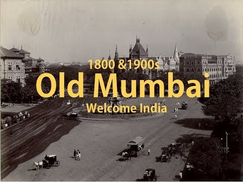1800 &1900s old Mumbai | City Old View | Beautiful places | Welcome India
