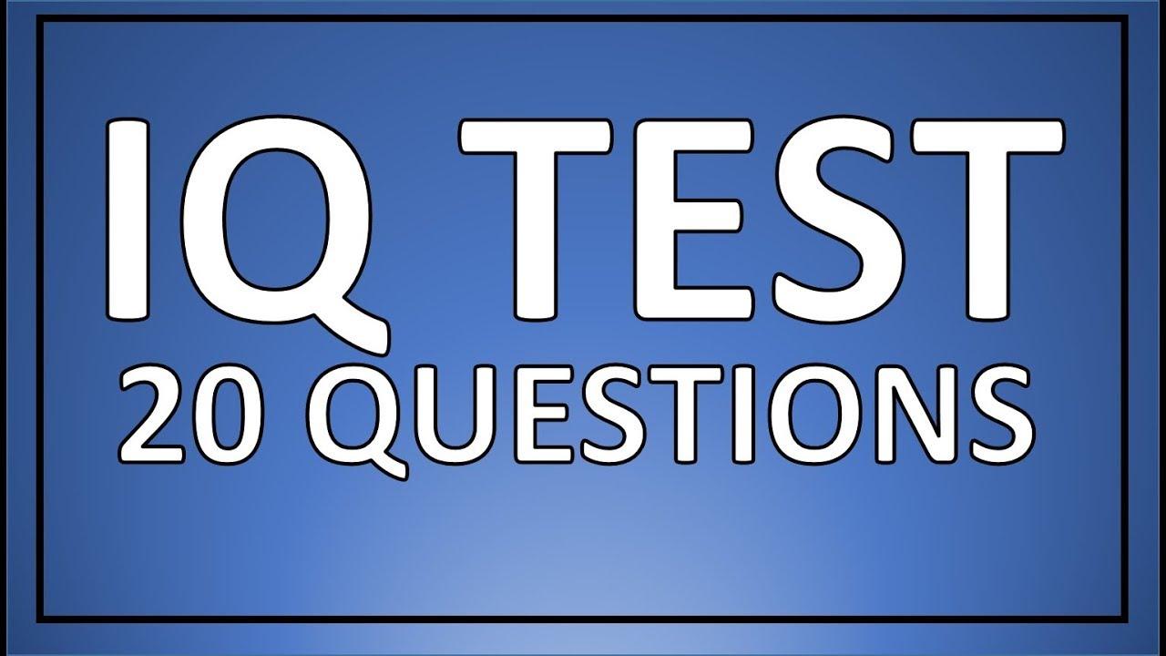 Iq Test 20 Real Iq Test Questions Youtube