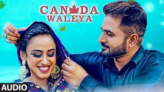 Canada Waleya: Ranjit Rai, Sukhjinder Rai (Full Audio Song) KV Singh | Fateh Meet Gill | Latest Song