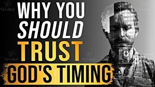 Always Trust In God's Tiṁing ᴴᴰ