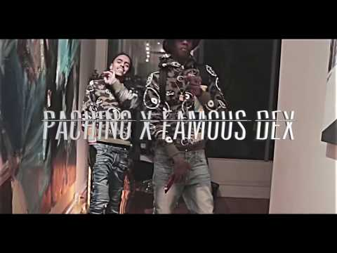 "Famous Dex x Pachino  - "" Drip For a Milli "" 