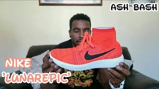 Nike LunarEpic Flyknit | Quick Look | Ash Bash