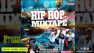 DJ Scott - Hip Hop 3.0 (Mixtape)