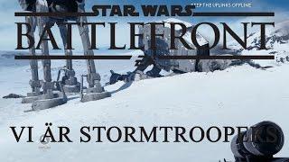 figgehn & Whippit testar Star Wars Battlefront | Vi är Stormstroopers, för vi missar bara