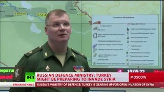 Turkey might be gearing up for invasion of Syria – Russian Defense Ministry