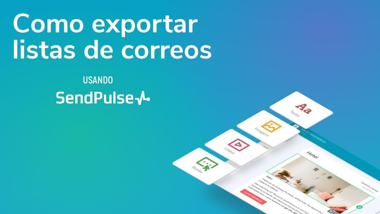 Email Marketing | Como exportar listas de correos con SendPulse