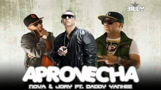 Aprovecha - Nova & Jory Ft Daddy Yankee (Prod. By Musicologo & Menes)