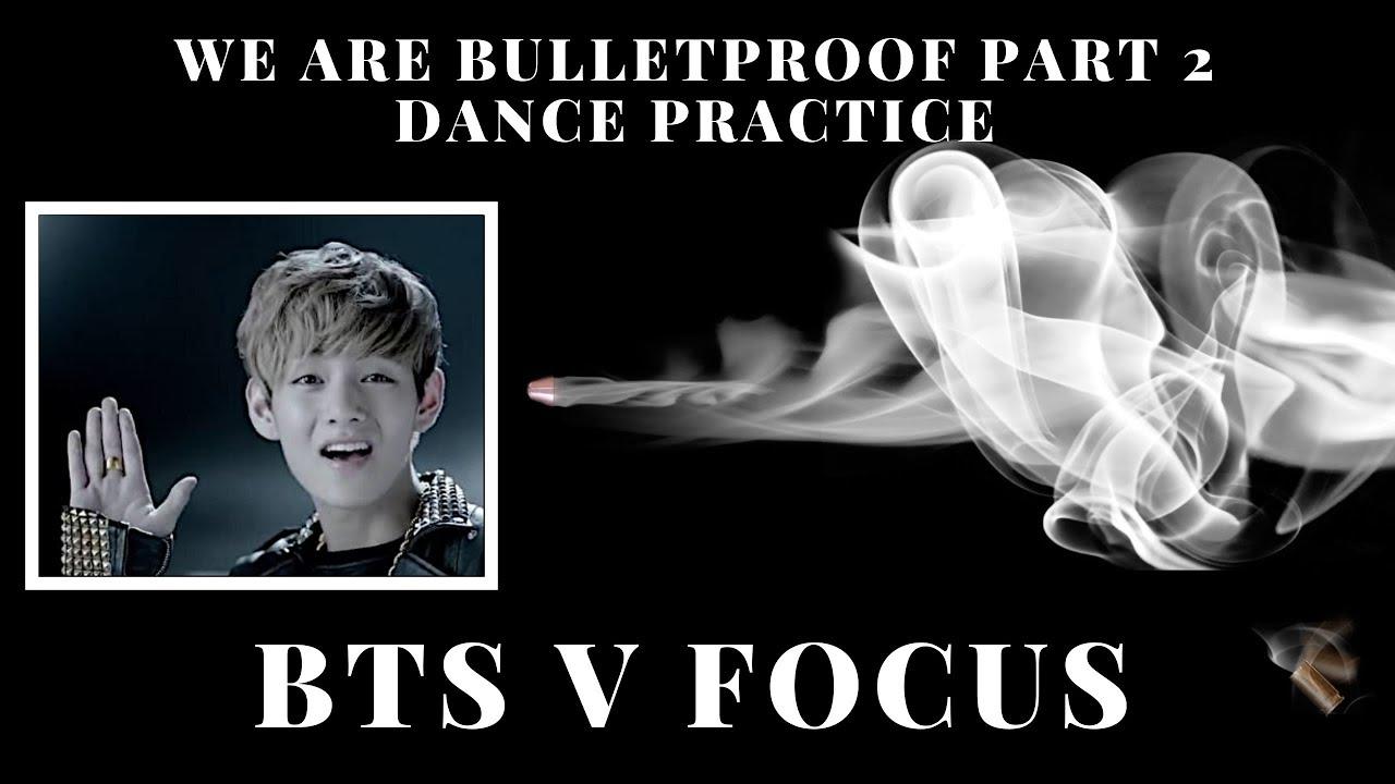 BTS 'We Are Bulletproof Part 2' Dance Practice - V Focus (Edit ver )