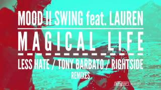 Mood II Swing feat. Lauren - Magical Life (Rightside Remix)
