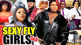 Sexy Fly Girls Part 5&6 FULL MOVIE -{New Movies} Destiny Etiko| Jerry Williams 2021 Latest Nigerian
