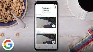 Nest Aware : comment consulter vos vidéos enregistrées et l'historique des événements -Google France