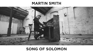 Martin Smith - Song of Solomon