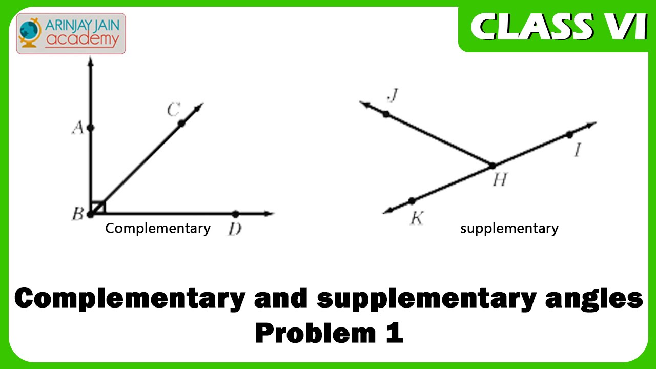 worksheet Supplementary Angles complementary and supplementary angles problem 1 geometry maths class 6vi youtube