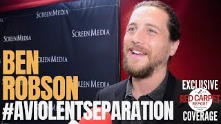 Ben Robson  Interviewed At LA Premiere For The New Film, A Violent Separation In Theaters May 17th
