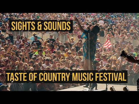 Sights and Sounds from the 2015 Taste of Country Music Festival