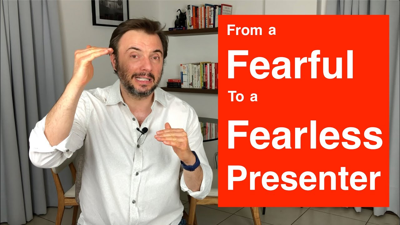 From a fearful to a fearless public speaker