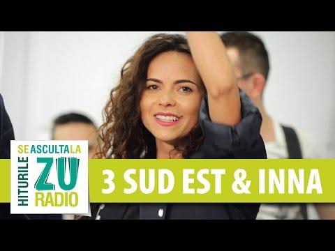 3 SUD EST feat. INNA - Mai stai (Live la Radio ZU)