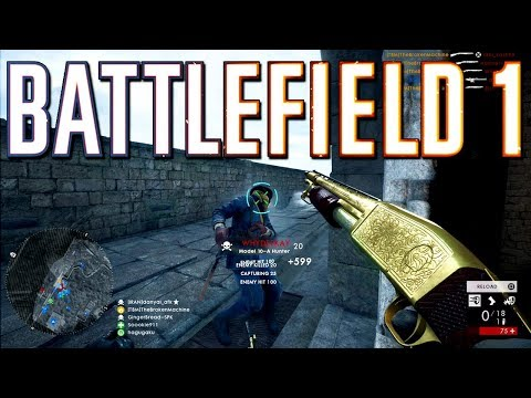 Battlefield 1: I aim to please - Messy Multiplayer Moments
